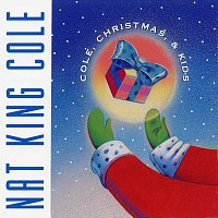 Nat King Cole, The Starlighters – Cole, Christmas & Kids