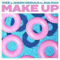 Vice & Jason Derulo – Make Up (feat. Ava Max)