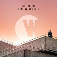 Wilkinson, Karen Harding – All For You [Dark Heart Remix]