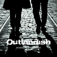 Outlandish – Warrior // Worrier