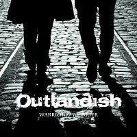 Outlandish – Warrior // Worrier