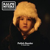 Ralph Myerz, the Jack Herren Band – Polish Border