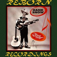 Hank Snow – The Yodeling Ranger, Young Hank Snow 1936-42 (HD Remastered)