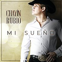 Chayín Rubio – Mi Sueno