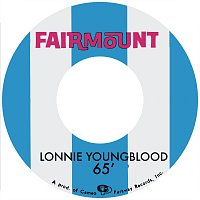 Lonnie Youngblood – The Cameo And Fairmount Recordings 1965-1967