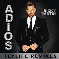 Ricky Martin – Adiós (Flylife Remixes)