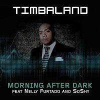 Timbaland, Nelly Furtado, Soshy – Morning After Dark [International Version]