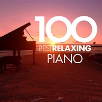 Various  Artists – 100 Best Relaxing Piano
