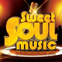 Various Artists.. – Sweet Soul Music