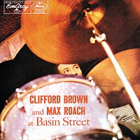 Clifford Brown, Max Roach – Clifford Brown And Max Roach At Basin Street