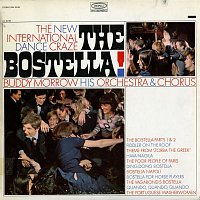 Buddy Morrow, His Orchestra, Chorus – The Bostella!
