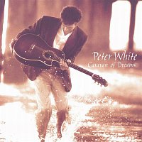 Peter White – Caravan Of Dreams