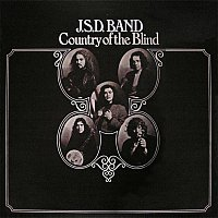 J.S.D. Band – Country Of The Blind