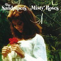The Sandpipers – Misty Roses