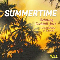 Lyambiko – Summertime - Relaxing Cocktail Jazz to Chill, Dine and Unwind