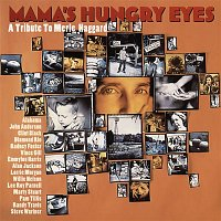 Various Artists.. – Mama's Hungry Eyes: A Tribute to Merle Haggard