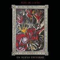 Pepe De Lucía – Un Nuevo Universo