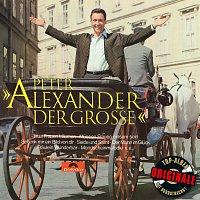 Peter Alexander – Alexander der Grosze (Originale)