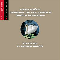 Philippe Entremont, Gaby Casadesus, Yo-Yo Ma, Michel Cerruti, Michel Cals, Camille Saint-Saens, Régis Pasquier, Yan-Pascal Tortelier, Gabin Lauridon, Gérard Caussé, Alain Marion, Michel Arrignon – Saint-Saens: Organ Symphony; Carnival of the Animals; Bacchanale; March militaire; Danse Macabre