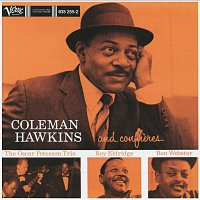 Coleman Hawkins, The Oscar Peterson Trio, Ben Webster, Roy Eldridge – Coleman Hawkins And His Confreres