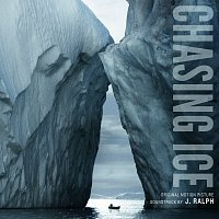 J. Ralph – Chasing Ice Original Motion Picture Soundtrack