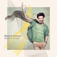Manuel Carrasco – Bailar El Viento