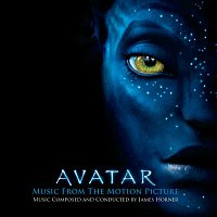James Horner – AVATAR Music From The Motion Picture Music Composed and Conducted by James Horner