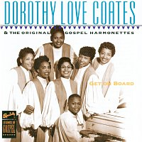 Dorothy Love Coates – Get On Board