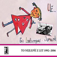 Eva Lindbergová, Jarmark – UŽ... To nejlepší z let 1992-2006