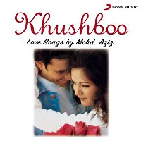 Mohammed Aziz – Khushboo