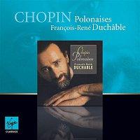 Francois-René Duchable – Chopin Polonaises