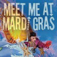 Různí interpreti – Meet Me At Mardi Gras