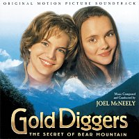 Joel McNeely – Gold Diggers: The Secret Of Bear Mountain [Original Motion Picture Soundtrack]