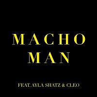 Konstantin, Cleo, Ayla Shatz – Macho Man (feat. Ayla Shatz & Cleo)