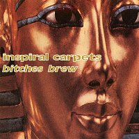 Inspiral Carpets – Bitches Brew