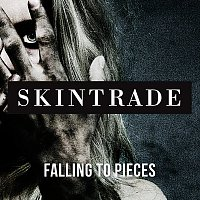 Skintrade – Falling To Pieces