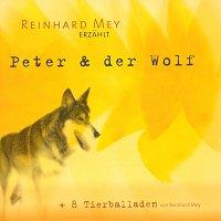 Reinhard Mey – Peter und der Wolf