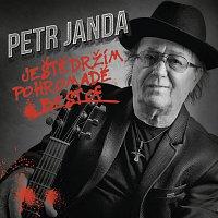 Petr Janda – Ještě držím pohromadě / Best of