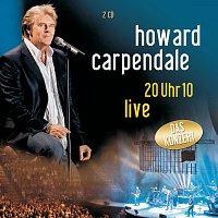 Howard Carpendale – 20 Uhr 10 Live