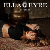 Ella Eyre – Together [EP]