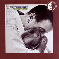 "Tony Bennett – Tony Bennett's ""Something"""