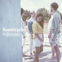 Noemiracles – Průhledná