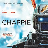 Hans Zimmer, Steve Mazzaro, Andrew Kawczynski – Chappie [Original Motion Picture Soundtrack]
