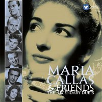 Maria Callas – Callas and Friends: The Legendary Duets