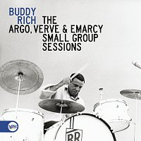 Buddy Rich – The Argo, Verve & Emarcy Small Group Sessions