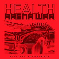 HEALTH – Grand Theft Auto Online: Arena War [Official Soundtrack]