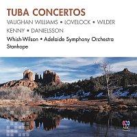 Peter Whish-Wilson, Adelaide Symphony Orchestra, David Stanhope – Tuba Concertos
