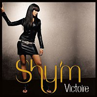 Shy'M – Victoire
