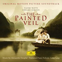 Lang Lang, Prague Symphony Orchestra, Alexandre Desplat – The Painted Veil