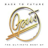 Opus – Back to Future